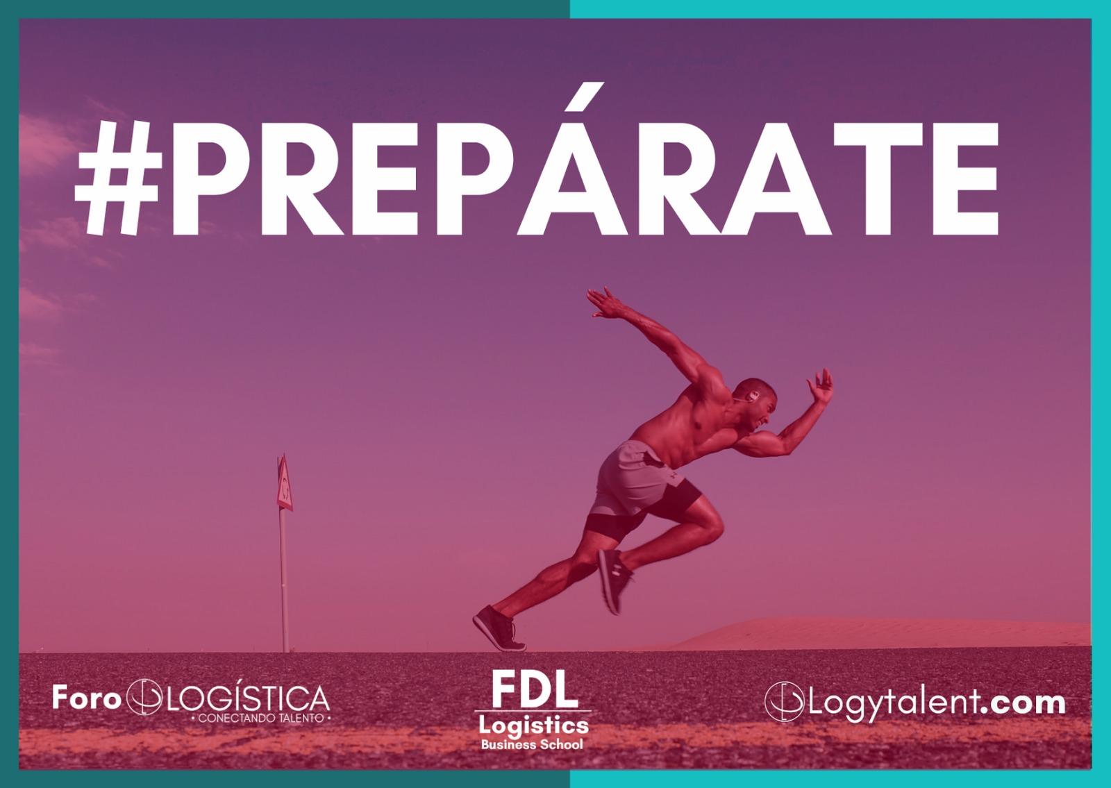 Foro de Logística lanza el programa #PREPARATE en apoyo al empleo logístico.