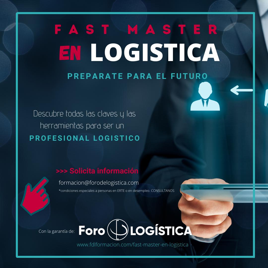 Foro de Logística pone en marcha la Primera Edición del FAST MASTER en LOGISTICA ( 100 % Online )